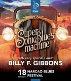 Opening Band / Supersonic Blues Machine Feat. Billy Gibbons ( ZZ Top )